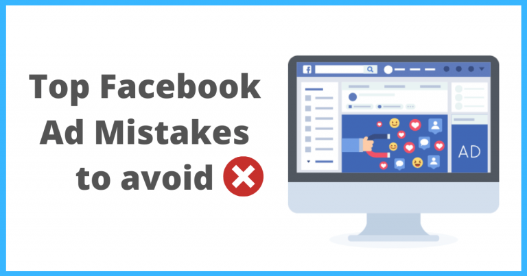 Top Facebook Ad mistakes